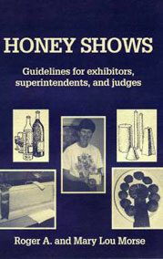 Honey Shows: Guidelines for exhibitors, superintendents, and judges: $15.00